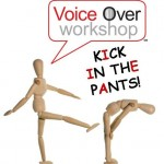 voice over workshop kick in the pants