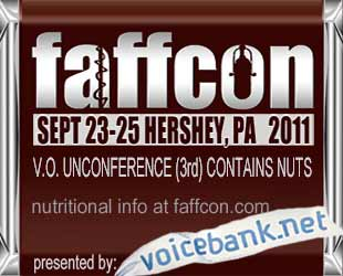 faffcon the voice over unconference september 23-25, 2011 in Hershey PA