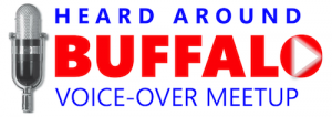 Heard Around Buffalo is a monthly meetup group of Western New York-based professional voice-over talents