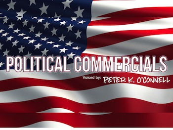 Political Commercials Male Voice Talent Peter K. O'Connell