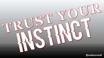 Trust Your Instinct audioconnell